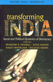 Transforming India Social and Political Dynamics of Democracy 6th Impression,0195658329,9780195658323