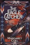 The Eagle Catcher,0425154637,9780425154632