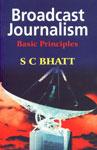 Broadcast Journalism Basic Principles 5th Reprint,8124100969,9788124100967