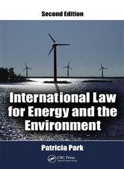 International Law for Energy and the Environment 2nd Edition,1439870969,9781439870969