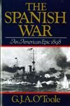 The Spanish War: An American Epic 1898,0393303047,9780393303049