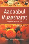 Aadaabul Muaasharat Etiquettes of Social Life,8171011454,9788171011452