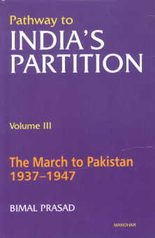 The March of Pakistan, 1937-1947 Vol. 3,8173042500,9788173042508
