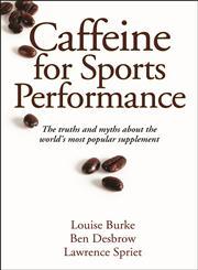 Caffeine for Sports Performance,073609511X,9780736095112