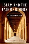 Islam and the Fate of Others The Salvation Question,0199796661,9780199796663