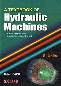 A Textbook of Hydraulic Machines