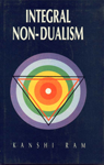 Integral Non-Dualism A Critical Exposition of Vijnanabhiksu's System of Philosophy 1st Edition,8120812123,9788120812123