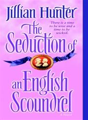 The Seduction of an English Scoundrel A Novel,0345461215,9780345461216