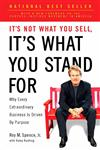 It's Not What You Sell, It's What You Stand For Why Every Extraordinary Business is Driven by Purpose,1591844479,9781591844471