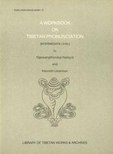 A Workbook on Tibetan Pronunciation,8185102686,9788185102689