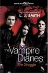 The Struggle Vampire Diaries Turtleback School & Library Binding Edition,0606122524,9780606122528