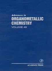 Advances in Organometallic Chemistry,0120311496,9780120311491