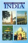 Famous Tourist Centres of India,8171821375,9788171821372