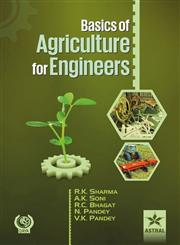 Basics of Agriculture for Engineers,9351242609,9789351242604