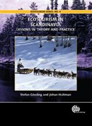 Ecotourism in Scandinavia Lessons in Theory and Practice,1845931343,9781845931346