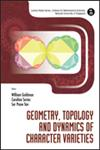 Geometry, Topology and Dynamics of Character Varieties,9814401358,9789814401357