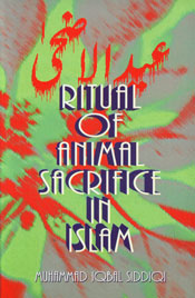 The Ritual of Animal Sacrifice in Islam Revised Edition,8171513077,9788171513079