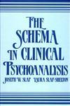 The Schema in Clinical Psychoanalysis,0881630896,9780881630893