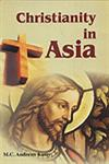 Christianity in Asia 1st Published,8184201397,9788184201390