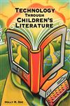 Technology Through Children's Literature,1563089726,9781563089725
