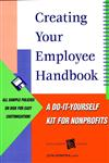 Creating Your Employee Handbook A Do-It-Yourself Kit for Nonprofits,0787948446,9780787948443