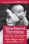 Attachment Parenting Instinctive Care for Your Baby and Young Child,067102762X,9780671027629