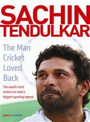 Sachin Tendulkar  The Man Cricket Loved Back,0670087483,9780670087488