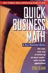 Quick Business Math: A Self-Teaching Guide (Wiley Self-Teaching Guides),0471116890,9780471116899