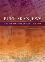 Bukharan Jews and the Dynamics of Global Judaism,0253006503,9780253006509