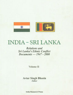 India-Sri Lanka Relations and Sri Lanka's Ethnic Conflict Documents, 1947-2000 Vol. 2,8187943114,9788187943112