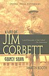Carpet Sahib A Life of Jim Corbett 6th Impression,0195624866,9780195624861