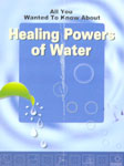 All You Wanted to Know About Healing Powers of Water,8120722310,9788120722316