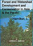 Forest and Watershed Development and Conservation in Asia and the Pacific,8170890802,9788170890805