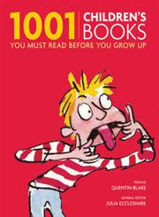 1001 Children's Books You Must Read Before You Grow Up,1844036715,9781844036714