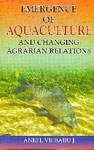 Emergence of Aquaculture and Changing Agrarian Relations 1st Edition,818760686X,9788187606864