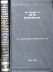 The Siddhantas and the Indian Calendar Reprint Calcutta 1924 Edition,8120603648,9788120603646
