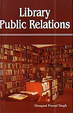 Library Public Relations 1st Edition,8188632902,9788188632909