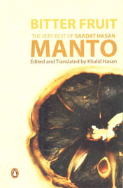 Bitter Fruit The Very Best of Saadat Hasan Manto 1st Published,0143102176,9780143102175
