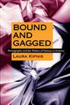 Bound and Gagged Pornography and the Politics of Fantasy in America,0822323435,9780822323433