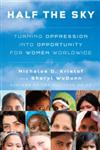 Half the Sky Turning Oppression into Opportunity for Women Worldwide 1st Edition,0307267148,9780307267146