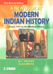 A New Look at Modern Indian History (From 1707 to the Modern Times) 26th Revised Edition, Reprint,812190532X,9788121905329