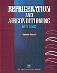 Refrigeration and Airconditioning Data Book 1st Edition, Reprint,812240104X,9788122401042