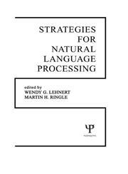 Strategies for Natural Language Processing,0898592666,9780898592665