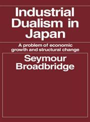 Industrial Dualism in Japan,0714612081,9780714612089