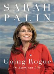 Going Rogue An American Life,0061939897,9780061939891