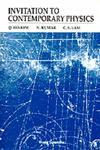 Invitation to Contemporary Physics,9810207239,9789810207236