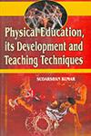 Physical Education its Development and Teaching Techniques,8188837490,9788188837496