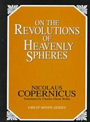 On the Revolutions of Heavenly Spheres (Great Minds Series),1573920355,9781573920353