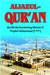 Aijazul Qur'an Qur'an the Everlasting Miracle of Prophet Muhammad (S.A.W.),817435235X,9788174352354