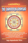 छान्दोग्योपनिषत् = The Chandogya-Upanisad Text in Sanskrit; and Translation with Notes in English from the Commentaries of Sankaracarya and the Gloss of Anandagiri and the Commentary of Sankaranand 1st Published,8186050809,9788186050804